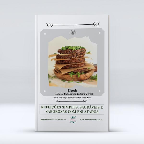 [E-book] Refeições simples, saudáveis e saborosas com enlatados